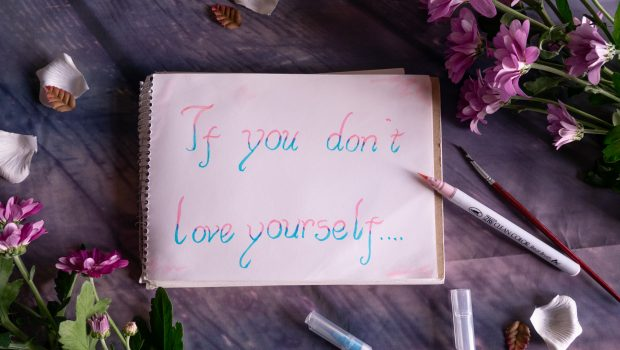 If you don't love yourself